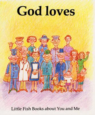 God Loves - Little Fish (Paperback)