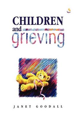 Children and Grieving (Paperback)