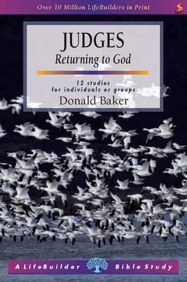 Judges: Returning to God - LifeBuilder Bible Study (Paperback)