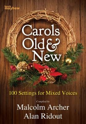 Carols Old and New: 100 Christmas Settings (Paperback)