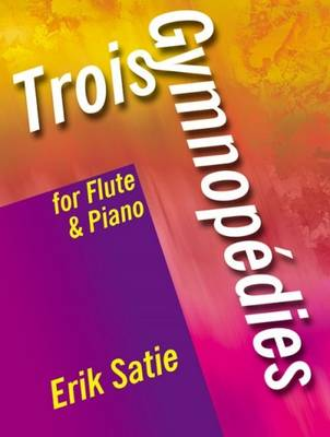 3 Gymnopedies: For Flute and Piano (Paperback)