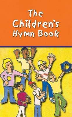 The Children's Hymn Book: Words Edition (Paperback)