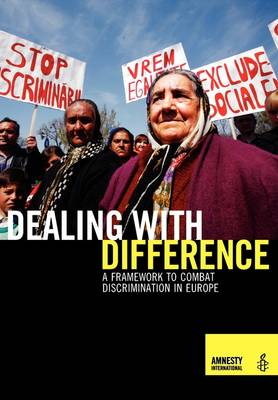 Dealing with Difference - A Framework to Combat Discrimination in Europe (Paperback)