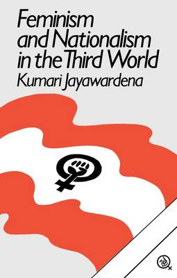 Feminism and Nationalism in the Third World (Paperback)