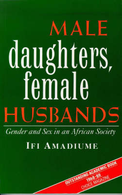 Male Daughters, Female Husbands: Gender and Sex in an African Society (Paperback)