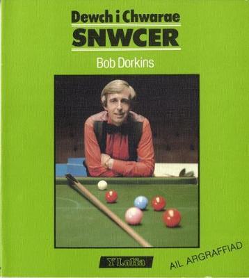 Cyfres Dewch i Chwarae: Dewch i Chwarae Snwcer (Paperback)