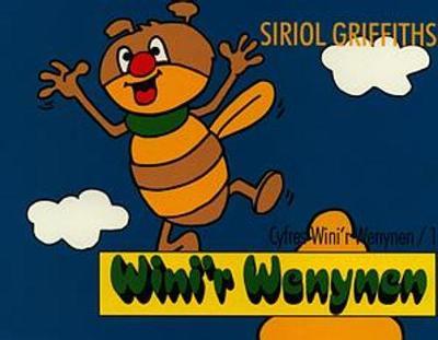 Cyfres Wini'r Wenynen:1. Wini'r Wenynen (Paperback)