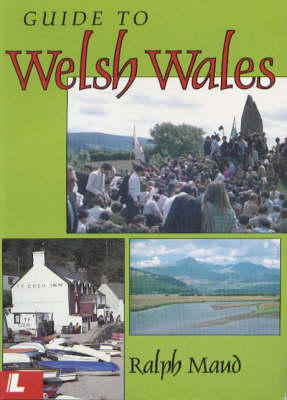 A Guide to Welsh Wales (Hardback)