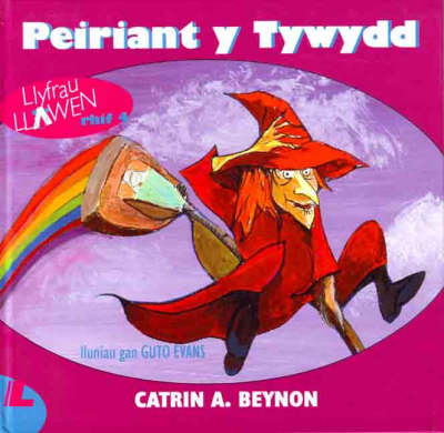 Cyfres Llyfrau Llawen:4. Peiriant Tywydd, Y (Hardback)