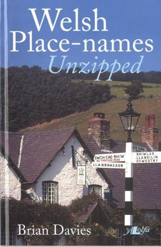 It's Wales: Welsh Place-Names Unzipped (Paperback)