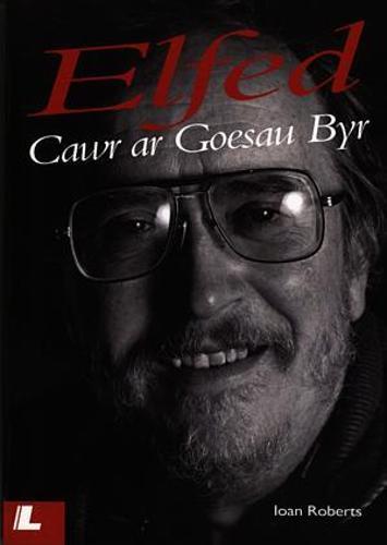 Elfed - Cawr ar Goesau Byr (Paperback)