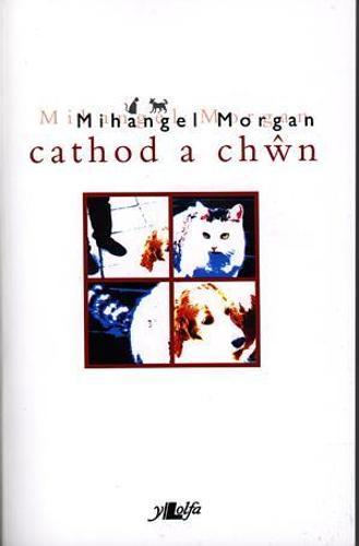 Cathod a Chwn (Paperback)