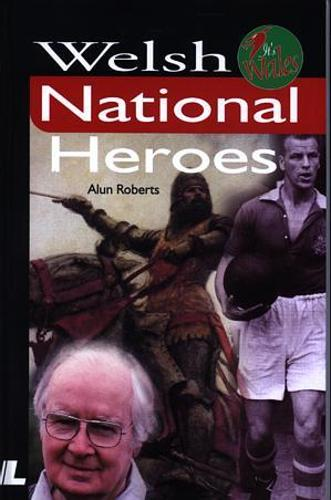 It's Wales: Welsh National Heroes (Paperback)