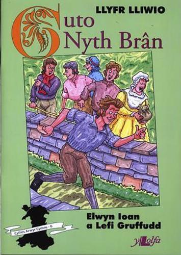 Cyfres Arwyr Cymru: 6. Llyfr Lliwio Guto Nyth Bran (Paperback)