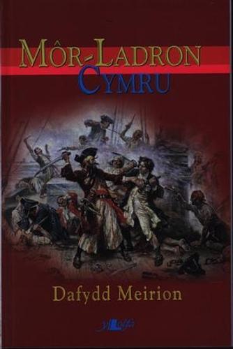 Mor-Ladron Cymru (Paperback)