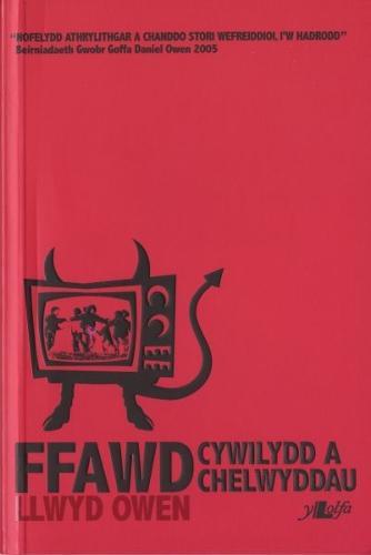 Ffawd, Cywilydd a Chelwyddau (Paperback)