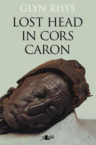 Lost Head in Cors Caron (Paperback)