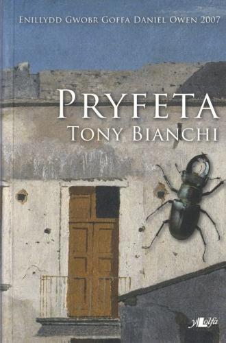 Pryfeta (Nofel Fuddugol Gwobr Goffa Daniel Owen Eisteddfod Genedlaethol Cymru Sir y Fflint a'r Cyffiniau 2007) (Paperback)