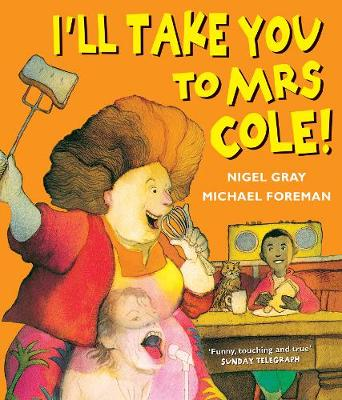 I'll Take You To Mrs Cole! (Paperback)