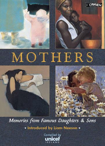 Mothers: Memories of Famous Sons and Daughters (Paperback)