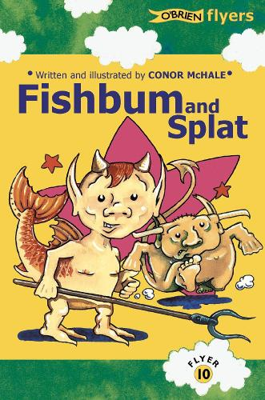 Fishbum and Splat! - Flyers (Paperback)