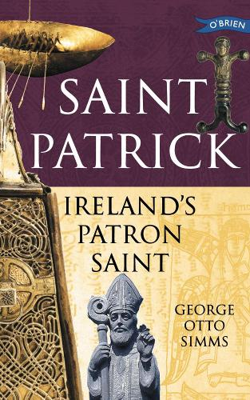 Saint Patrick: Ireland's Patron Saint - Exploring (Paperback)