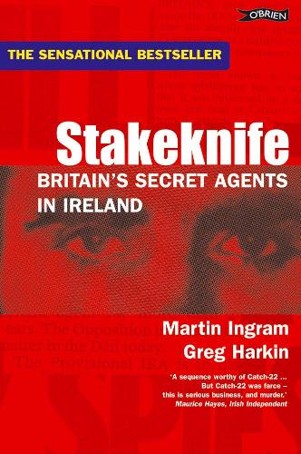 Stakeknife: Britain's Secret Agents in Ireland (Paperback)