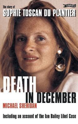 Death in December: The story of Sophie Toscan du Plantier (Paperback)
