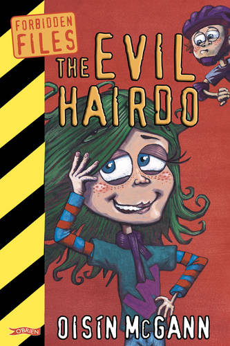 The Evil Hairdo - Forbidden Files (Paperback)