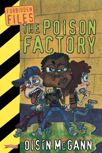 The Poison Factory - Forbidden Files (Paperback)