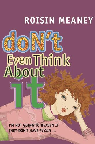 Don't Even Think About It - Journals (Paperback)