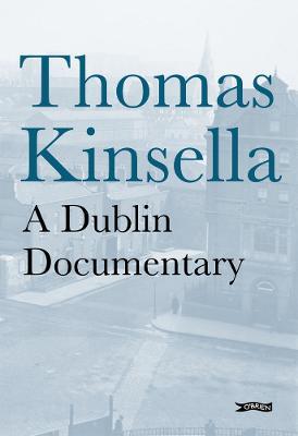 A Dublin Documentary (Hardback)