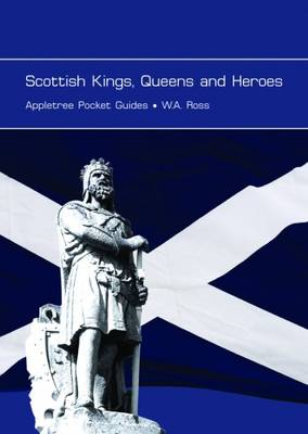 Scottish Kings, Queens and Heroes (Paperback)
