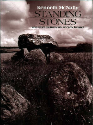 Standing Stones and Other Monuments of Early Ireland (Paperback)