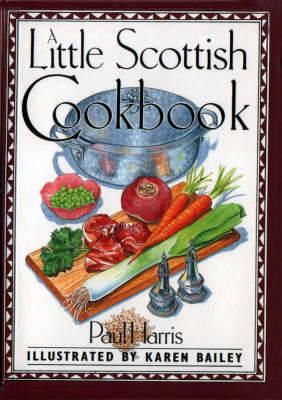 A Little Scottish Cookbook - International little cookbooks (Hardback)