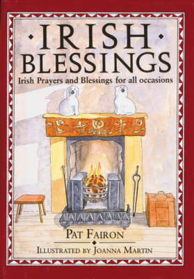 Irish Blessings: Irish Blessings and Prayers for All Occasions (Hardback)