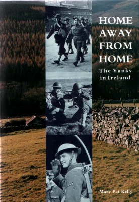 Home Away from Home: The Yanks in Ireland (Paperback)