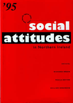 Social Attitudes in Northern Ireland: The Fourth Report (Paperback)
