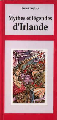 Mythes et Legendes d'Irlande - Irish Guides (Paperback)