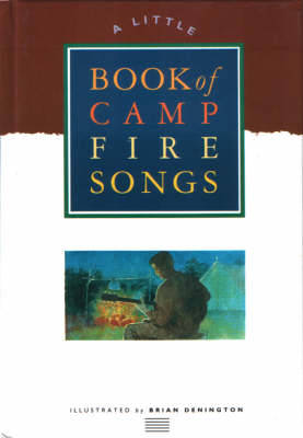 A Little Book of Campfire Songs - Little songbooks (Hardback)