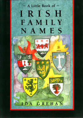 A Little Book of Irish Family Names - Little Irish bookshelf (Hardback)
