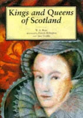 Kings and Queens of Scotland - Little Scottish bookshelf (Hardback)