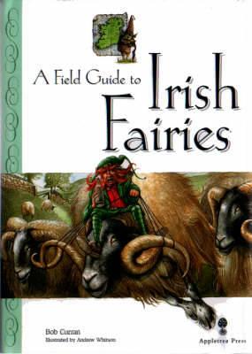 Field Guide to Irish Fairies - Little Irish bookshelf (Hardback)