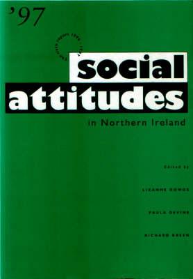 Social Attitudes in Northern Ireland: The Sixth Report - Social attitudes Vol VI (Paperback)
