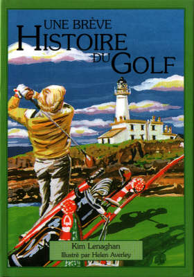 Little History of Golf: French Edition (Hardback)