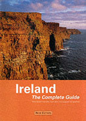 Ireland: The Complete Guide (Paperback)