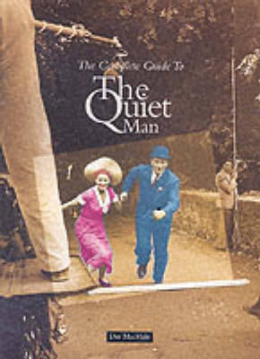 """The Complete Guide to the """"Quiet Man"""" (Paperback)"""