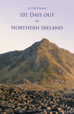 101 Days Out in Northern Ireland - 101 (Paperback)