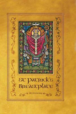 St. Patrick's Breastplate (Hardback)