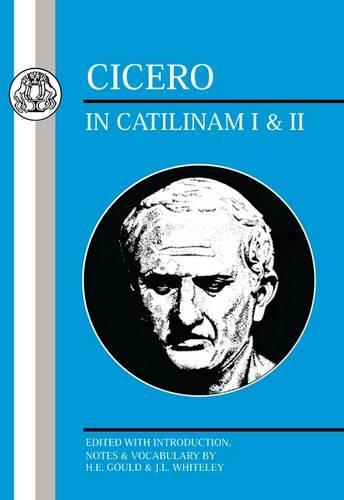 In Catilinam: Bks.I-II - BCP Latin Texts (Paperback)